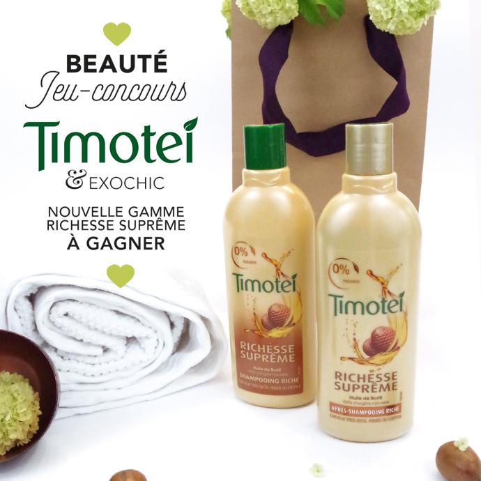 JEU-CONCOURS TIMOTEI RICHESSE SUPRÊME & EXOCHIC