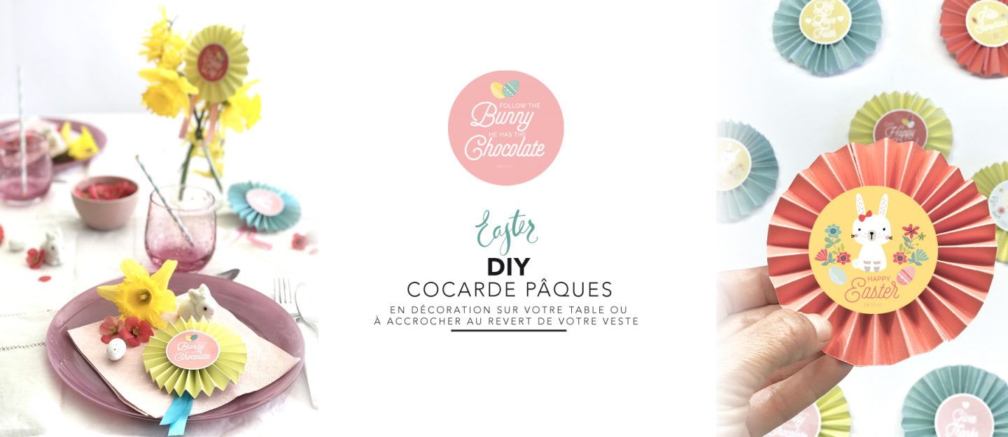 Air Chic Design:disque externe:EXOChic:1 -POSTS:1 - ARTICLES:2018:03 - MARS:06 DIY PAQUES:image bloc:slide DIY Cocarde paques exochic 2.jpg